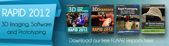 Reports on RAPID 2012, 3D scanners, software and prototyping